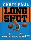 Long Shot: Never Too Small to Dream Big Cover Image