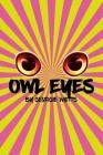 Owl Eyes Cover Image