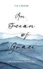 An Ocean of Grace: A Journey to Easter with Great Voices from the Past Cover Image