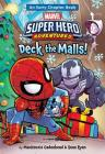 Marvel Super Hero Adventures Deck the Malls!: An Early Chapter Book (Super Hero Adventures Chapter Books #1) Cover Image
