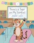There's a Tiger on My Tongue! Cover Image