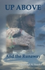 Up Above and the Runaway Cover Image