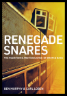 Renegade Snares: The Resistance And Resilience Of Drum & Bass Cover Image