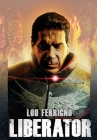 Lou Ferrigno: Liberator Cover Image