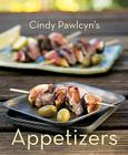 Cindy Pawlcyn's Appetizers Cover Image
