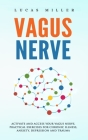 Vagus Nerve: Activate and Access your Vagus Nerve, Practical exercises for Chronic illness, anxiety, depression and trauma Cover Image