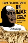 Big Black: Stand at Attica Cover Image