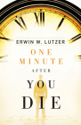 One Minute After You Die (Pack of 25) (Proclaiming the Gospel) Cover Image