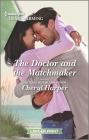 The Doctor and the Matchmaker: A Clean Romance Cover Image