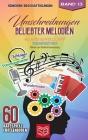 Umschreibungen beliebter Melodien: Wie lautet des Rätsels Lösung? Seniorenbeschäftigung und Gedächtnistraining Rätsel Cover Image
