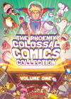 The Phoenix Colossal Comics Collection: Volume One Cover Image