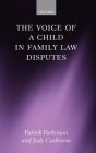 The Voice of a Child in Family Law Disputes Cover Image