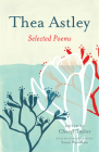 Thea Astley: Selected Poems Cover Image