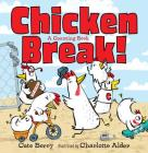 Chicken Break!: A Counting Book Cover Image