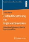 Zustandsbeurteilung Von Ingenieurbauwerken: Methodik Zur Reduzierung Subjektiver Bewertungseinflüsse Cover Image