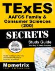 TExES Aafcs Family & Consumer Sciences (200) Secrets Study Guide: TExES Test Review for the Texas Examinations of Educator Standards Cover Image