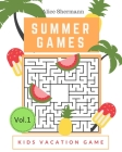 Summer Games: Kids Vacation Maze Games Brain Training, Age 8-12 years Cover Image