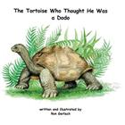 The Tortoise Who Thought He Was a Dodo Cover Image