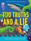 Two Truths and a Lie: It's Alive! Cover Image