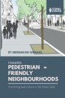 Towards Pedestrian-Friendly Neighbourhoods: Promoting Walk Culture in the Indian Cities Cover Image