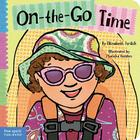 On-the-Go Time (Toddler Tools®) Cover Image