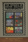 The Voyages of Doctor Dolittle: 100th Anniversary Edition Cover Image