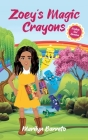 Zoey's Magic Crayons (English-Spanish Edition) Cover Image