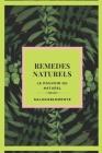 REMEDES NATURELS Le pouvoir du naturel: Découvrez les meilleurs remèdes naturels pour guérir ! Le meilleur guide naturel pour tous! Cover Image