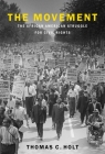 The Movement: The African American Struggle for Civil Rights Cover Image