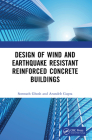 Design of Wind and Earthquake Resistant Reinforced Concrete Buildings Cover Image