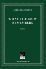 What the Body Remembers Cover Image