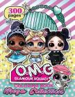 O.M.G. Glamour Squad: Coloring Book For Kids: MEGA COLLECTION Cover Image