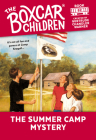 The Summer Camp Mystery (The Boxcar Children Mysteries #82) Cover Image