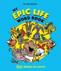 My Epic Life Word Book: 1000 Words Every Child Needs to Know Cover Image