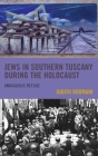 Jews in Southern Tuscany during the Holocaust: Ambiguous Refuge Cover Image
