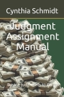 Judgment Assignment Manual: Buying Judgments to Collect Cover Image