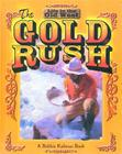 The Gold Rush (Life in the Old West) Cover Image