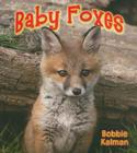 Baby Foxes (It's Fun to Learn about Baby Animals) Cover Image
