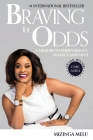 Braving the Odds: A Memoir on Perseverance, Finance and Faith Cover Image
