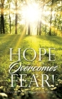 Hope Overcomes Fear! Cover Image