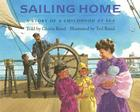 Sailing Home: A Story of a Childhood at Sea Cover Image