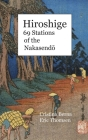 Hiroshige 69 Stations of the Nakasendō: Hardcover Cover Image