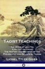 Taoist Teachings: The Book of Lieh-Tzu (Lao Tzu, or Laozi) - The History and Meaning of the Philosophy and Beliefs of Taoism Cover Image