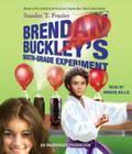 Brendan Buckley's Sixth-Grade Experiment Cover Image