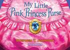 My Little Pink Princess Purse Cover Image