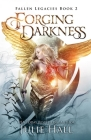 Forging Darkness Cover Image
