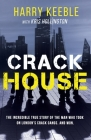 Crack House: The incredible true story of the man who took on London's crack gangs Cover Image