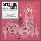 Spectre at the Feast: Ghost Stories at Christmastide Lib/E: Volume One Cover Image