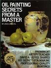 Oil Painting Secrets From a Master: 25Th Anniversary Edition Cover Image