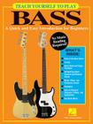 Teach Yourself to Play Bass: A Quick and Easy Introduction for Beginners Cover Image